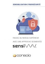 Sensibilisation cybersécurité - Passez au niveau supérieur avec une approche segmentée